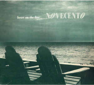 Novecento - Heart On The Line / In The Rain