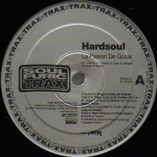 Hardsoul ? - La Pasion De Gozar / Latino Directions