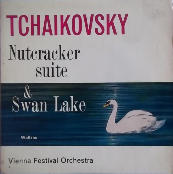 Tchaikovsky, Vienna Festival Orchestra - Nutcracker Suite & Swan Lake (Waltzes)