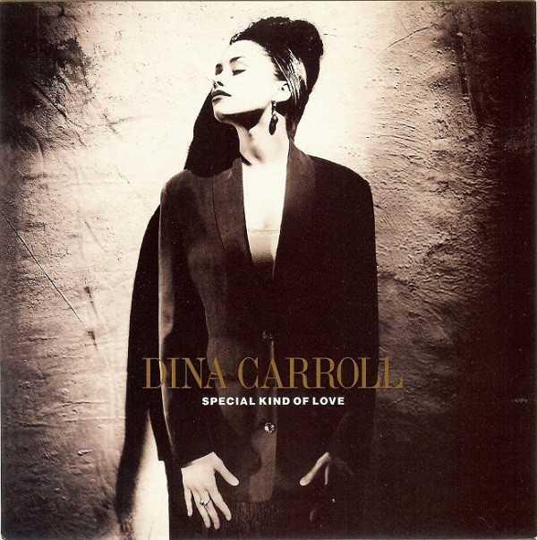 Dina Carroll - Special Kind Of Love