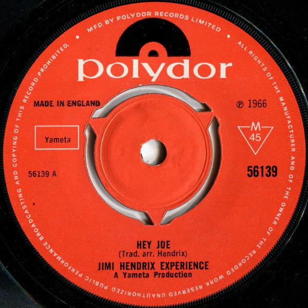 Jimi Hendrix Experience - Hey Joe / Stone Free