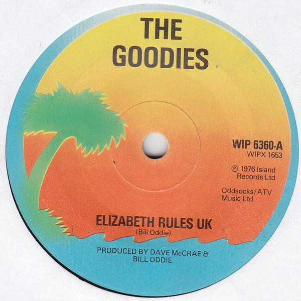 The Goodies - Elizabeth Rules UK / Blowing Off