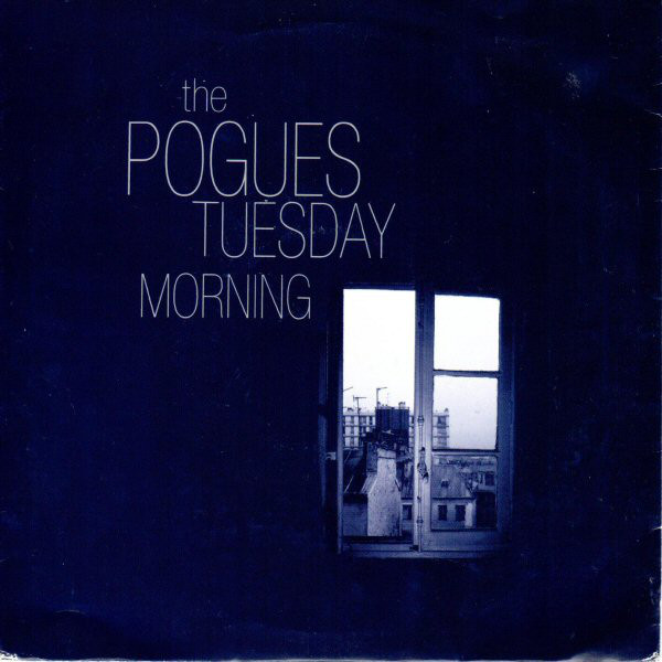 The Pogues - Tuesday Morning