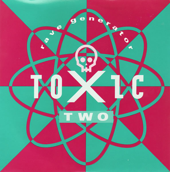 Toxic Two - Rave Generator