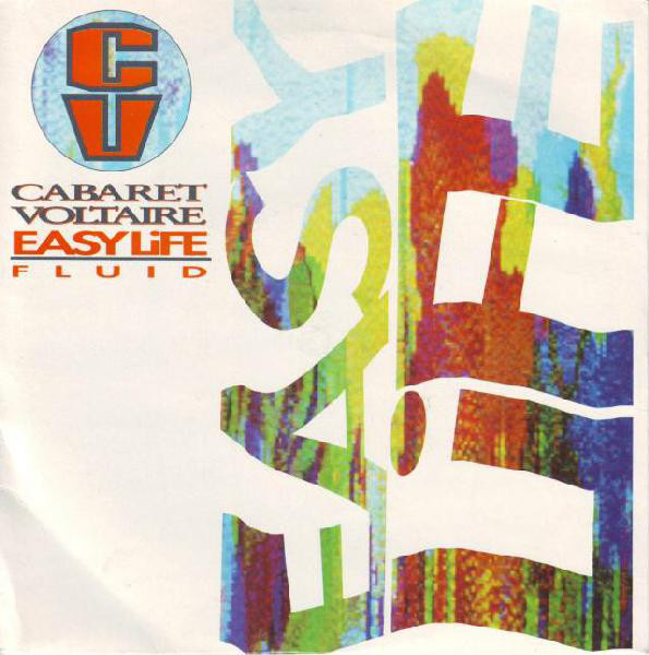 Cabaret Voltaire - Easy Life