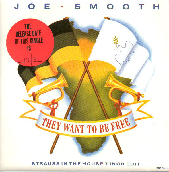Joe Smooth - They Want To Be Free