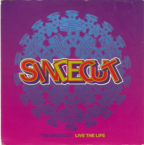 The Sindecut ? - Live The Life