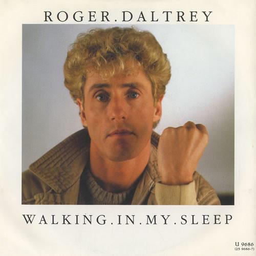 Roger Daltrey - Walking In My Sleep