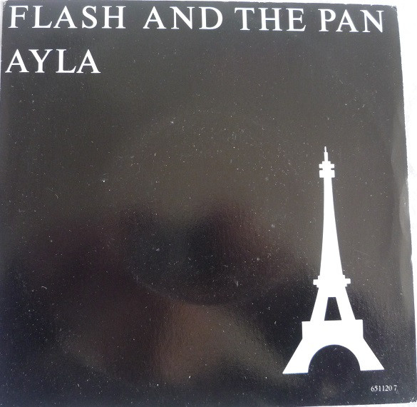 Flash And The Pan - Ayla