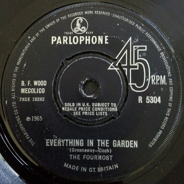 The Fourmost - Everything In The Garden / He Could Never