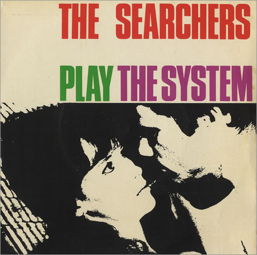The Searchers - The Searchers Play The System