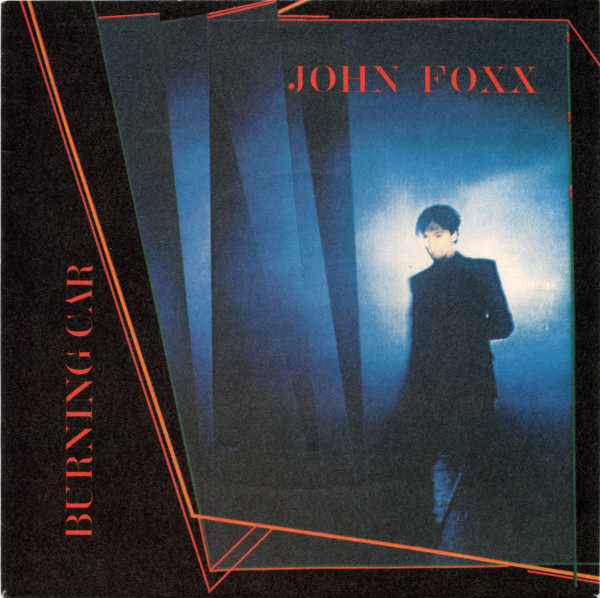 John Foxx ? - Burning Car