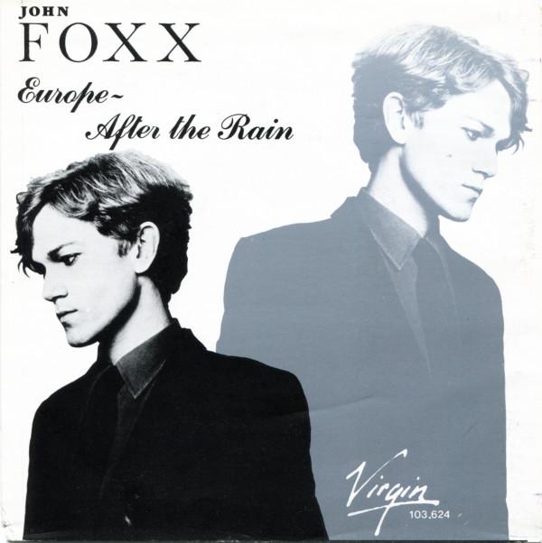 John Foxx - Europe After The Rain
