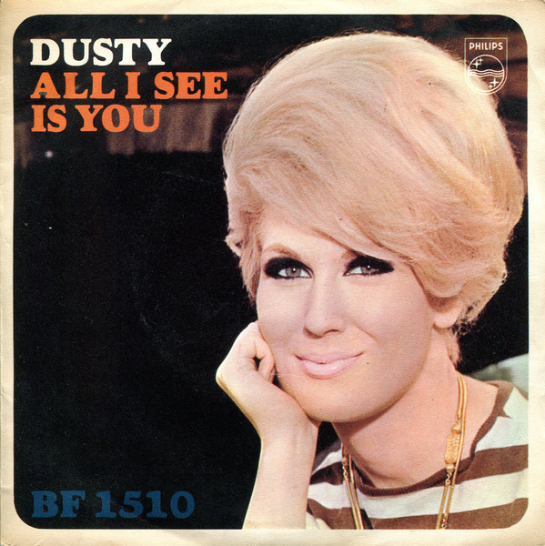 Dusty Springfield - All I See Is You