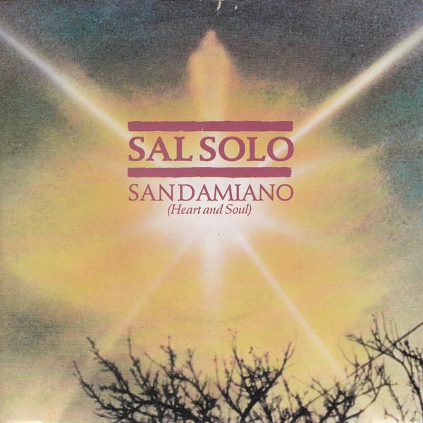 Sal Solo - San Damiano (Heart And Soul)