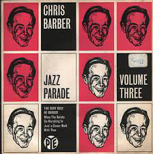 Chris Barber - Chris Barber Jazz Parade Volume Three