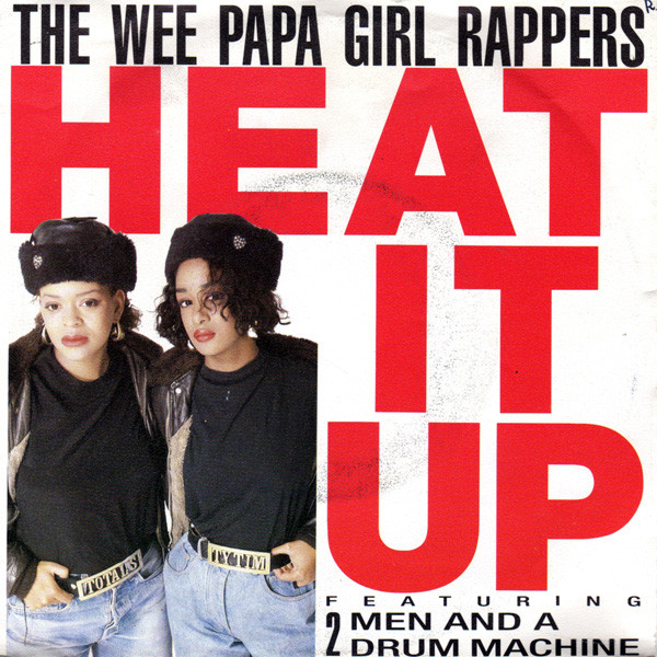 The Wee Papa Girl Rappers - Heat It Up