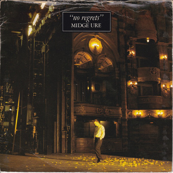 Midge Ure - No Regrets