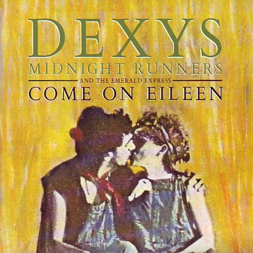 Dexys Midnight Runners And The Emerald Express - Come On Eileen