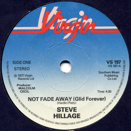 Steve Hillage - Not Fade Away (Glid Forever)