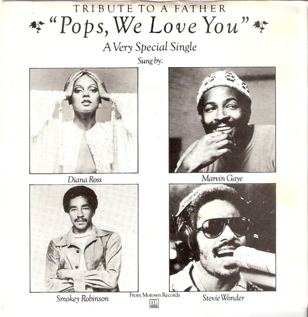 Diana Ross, Marvin Gaye, Smokey Robinson, Wonder - Pops, We Love You (A Tribute To Father)