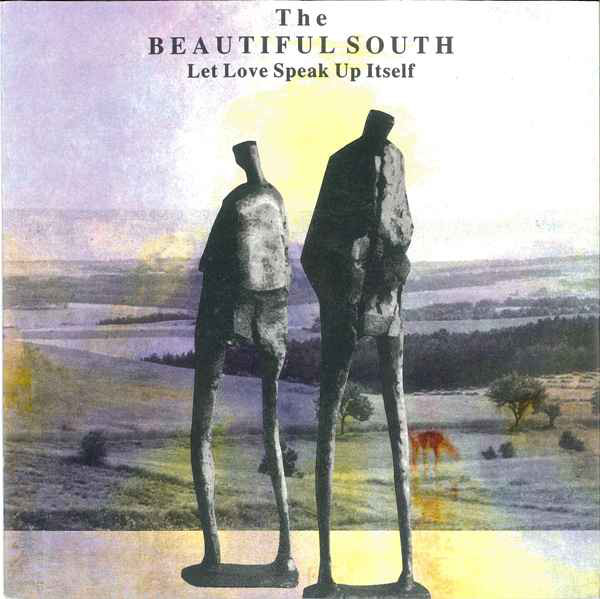 The Beautiful South - Let Love Speak Up Itself
