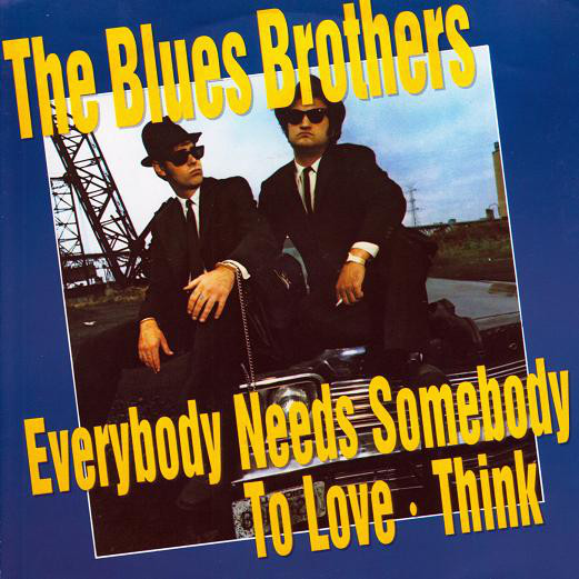 The Blues Brothers - Everybody Needs Somebody To Love / Think