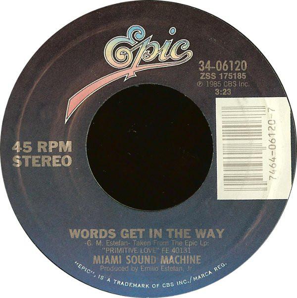 Miami Sound Machine - Words Get In The Way