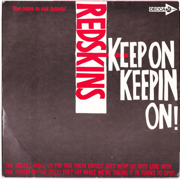 Redskins - Keep On Keeping On