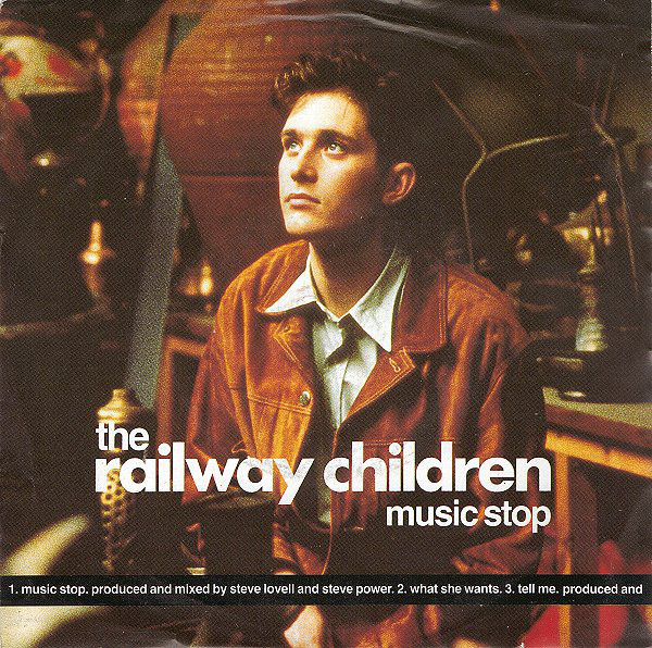 The Railway Children - Music Stop