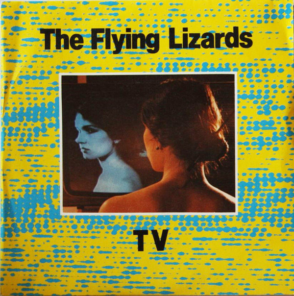 The Flying Lizards - TV