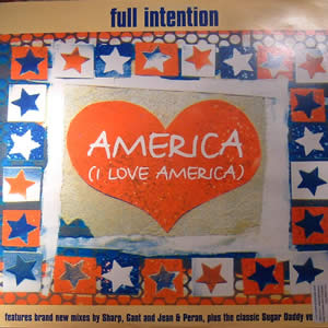 FULL INTENTION - AMERICA (I LOVE AMERICA) (REMIXES)