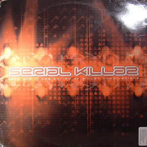 VARIOUS ARTISTS - SERIAL KILLAZ (PART ONE)