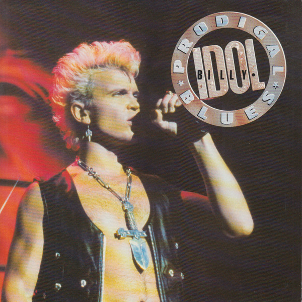 Billy Idol - Prodigal Blues