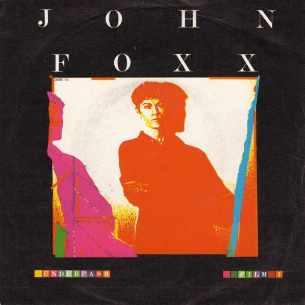 John Foxx - Underpass / Film 1