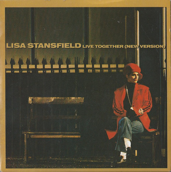 Lisa Stansfield ? - Live Together (New Version)