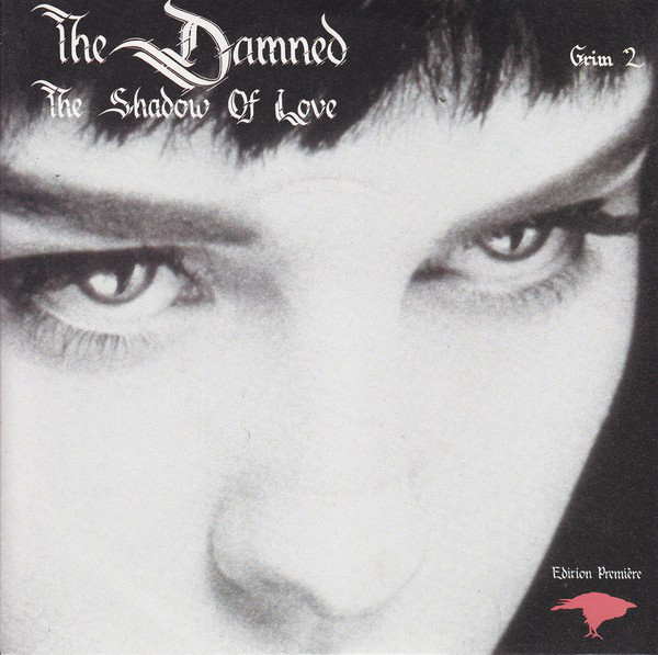 The Damned - The Shadow Of Love (Edition Premi?re)