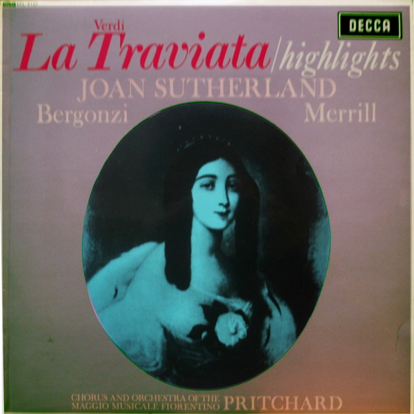 Verdi, Joan Sutherland, Pritchard - La Traviata / Highlights