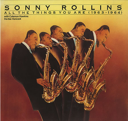 Sonny Rollins With Coleman Hawkins .Herbie Hancock -  All The Things You Are (1963-1964)