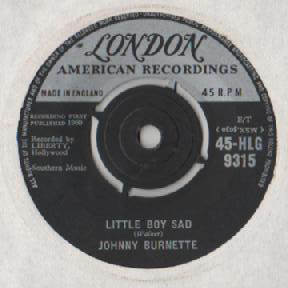Johnny Burnette - Little Boy Sad