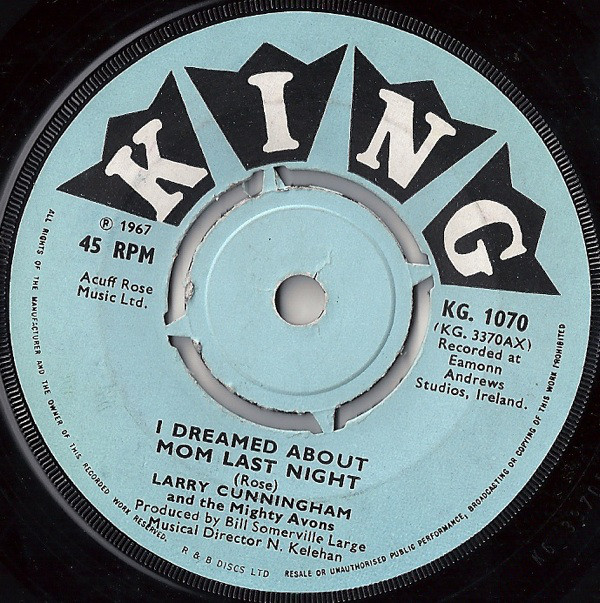 Larry Cunningham (2) And The Mighty Avons - I Dreamed About Mom Last Night / Little Nell