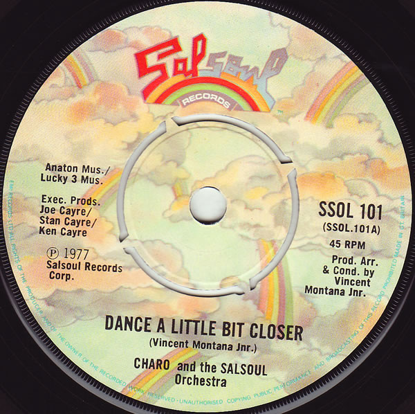 Charo And The Salsoul Orchestra - Dance A Little Bit Closer / Cuchi-Cuchi