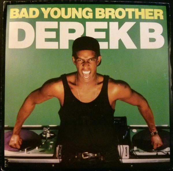 Derek B - Bad Young Brother