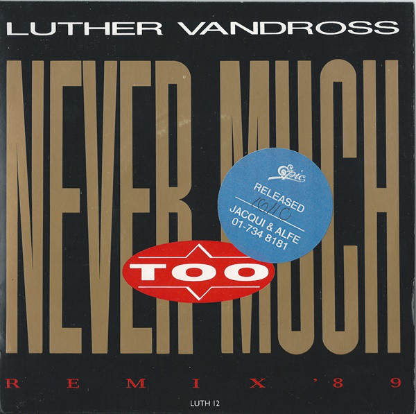 LUTHER VANDROSS - Never Too Much (Remix '89) - 7inch x 1