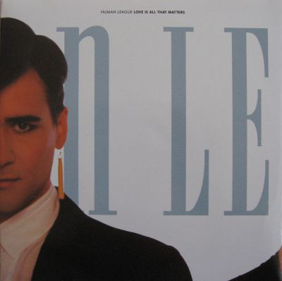 Human League - Love Is All That Matters (Poster Sleeve)