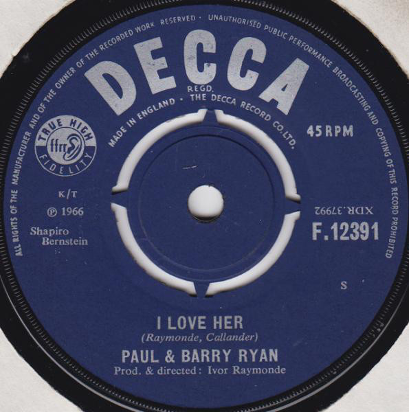 Paul & Barry Ryan -  I Love Her / Gotta Go Out To Work