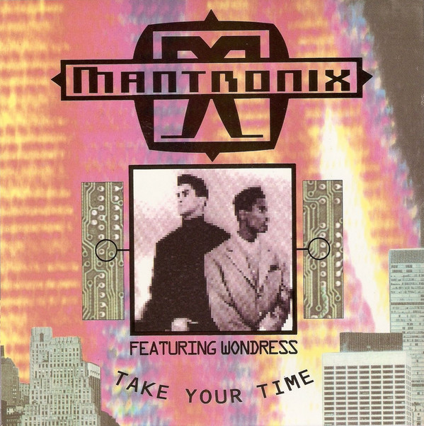 MANTRONIX FEATURING WONDRESS - Take Your Time - 7inch x 1