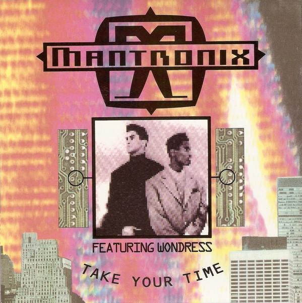 Mantronix Featuring Wondress - Take Your Time