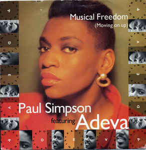 Paul Simpson Featuring Adeva -  Musical Freedom (Moving On Up)