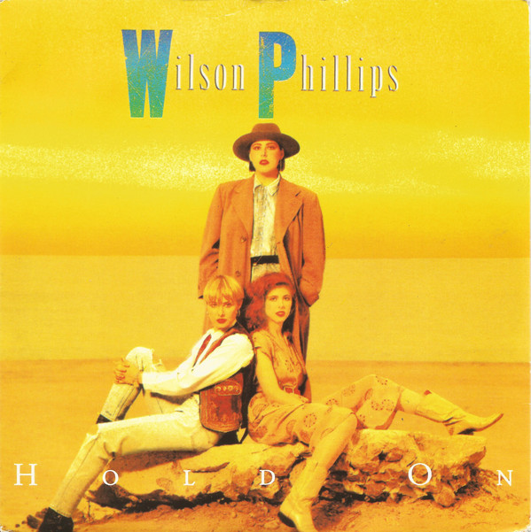 Wilson Phillips ? - Hold On